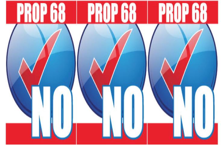 NO on Prop 68