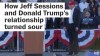 How Jeff Sessions & Donald Trump's relationship turned sour